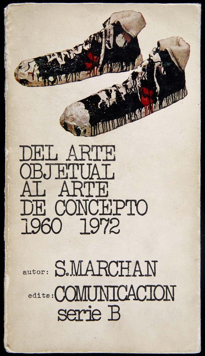 """""""Del arte objetual al arte de concepto"""", 1ª ed. (1972). Diseño de Alberto Corazón. Archivo Marchán/Quevedo. Centro de Documentación"""
