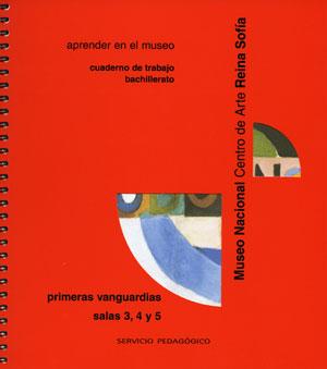 Primeras vanguardias. Cuaderno de trabajo Bachillerato, 2003