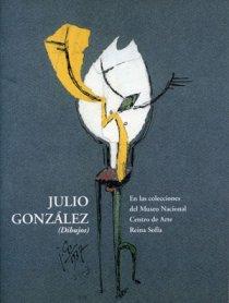 Julio González (Dibujos). En las colecciones del Museo Nacional Centro de Arte Reina Sofía