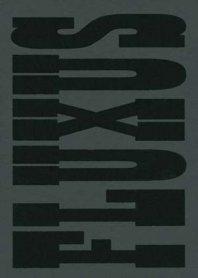 Fluxus y Fluxfilms 1962 – 2002
