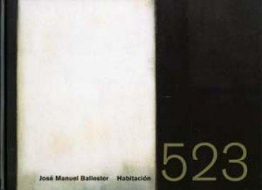 José Manuel Ballester. Habitación 523