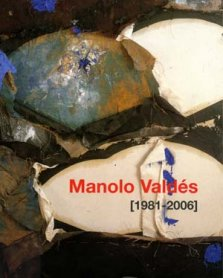Manolo Valdés (1981 – 2006)
