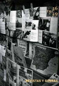 Revistas y guerra. 1936 – 1939