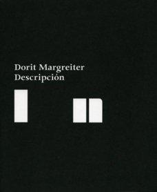 Dorit Margreiter. Descripción