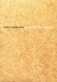 Andy Goldsworthy. En las entrañas del árbol