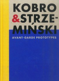 Catalogue Kobro and Strzemiński. Avant-Garde Prototypes