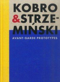 Catalogue Kobro and Strzemiński. Avant-Garde Prototypes