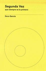 Dora García. Segunda Vez