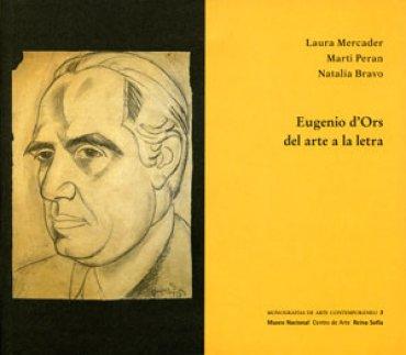 Eugenio d'Ors. Del arte a la letra
