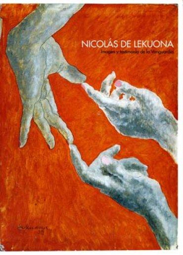 Nicolás de Lekuona. Imagen y testimonio de la vanguardia