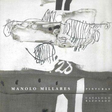 Manolo Millares. Pinturas. Catálogo razonado