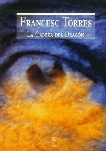Francesc Torres. La Cabeza del Dragón