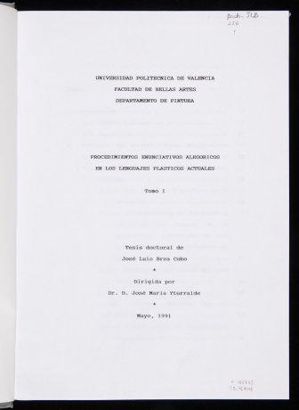 José Luis Brea. Tesis doctoral (1991). Archivo José Luis Brea. Centro de Documentación